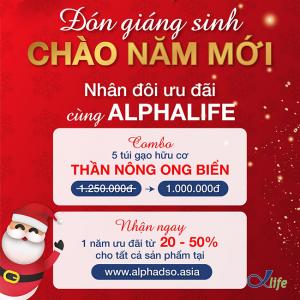 Đón Giáng Sinh - Chào Năm Mới 2021 - Nhân Đôi Ưu Đãi Cùng Alpha Life