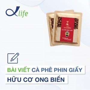 2. Bài viết Cà phê phin giấy hữu cơ Ong Biển